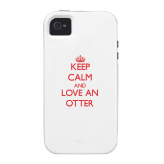 Keep calm and love an Otter iPhone 4 Cover