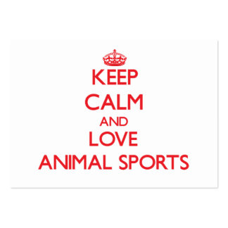 Keep calm and love Animal Sports Business Cards