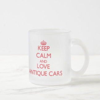 Keep calm and love Antique Cars Frosted Glass Mug