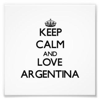 Keep Calm and Love Argentina Photo Art