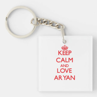 Keep Calm and Love Aryan Double-Sided Square Acrylic Keychain