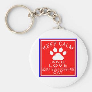 Keep Calm And Love Asian Semi-longhair Key Chain