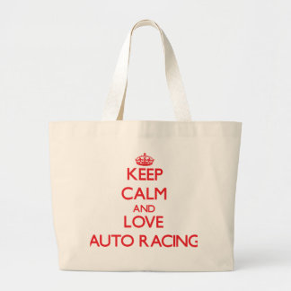 Keep calm and love Auto Racing Canvas Bags
