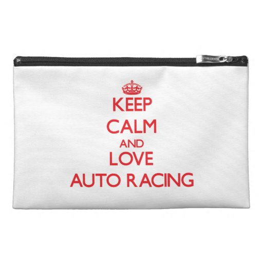 Keep calm and love Auto Racing Travel Accessories Bag