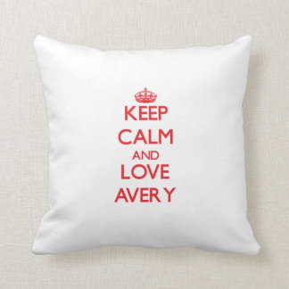 Keep calm and love Avery Pillows