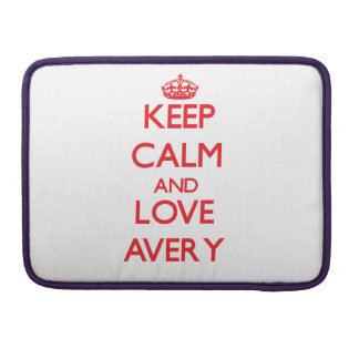 Keep calm and love Avery MacBook Pro Sleeve