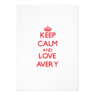 Keep calm and love Avery Personalized Invitation