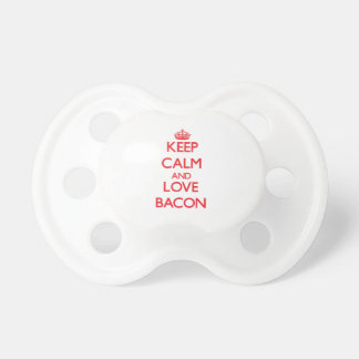 Keep calm and love Bacon Baby Pacifier