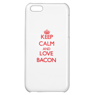 Keep calm and love Bacon iPhone 5C Cases