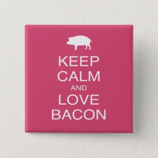Keep Calm and Love Bacon Print Gift Design Pork 15 Cm Square Badge