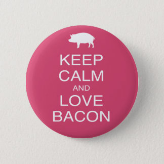 Keep Calm and Love Bacon Print Gift Design Pork 6 Cm Round Badge