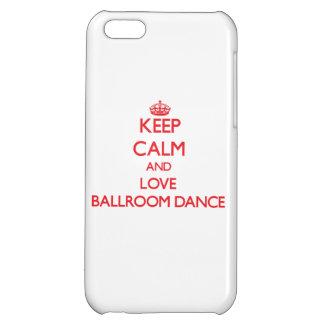 Keep calm and love Ballroom Dance iPhone 5C Covers