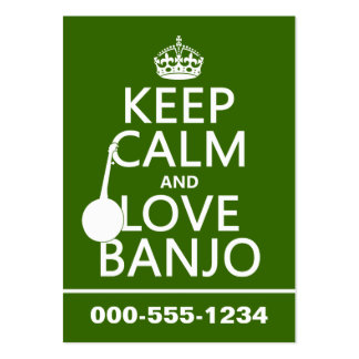 Keep Calm and Love Banjo any background color Business Card Templates