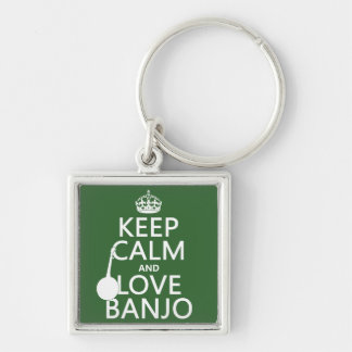 Keep Calm and Love Banjo (any background color) Key Ring