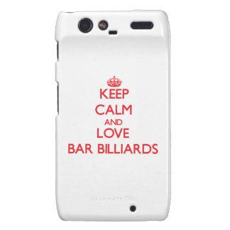 Keep calm and love Bar Billiards Motorola Droid RAZR Case