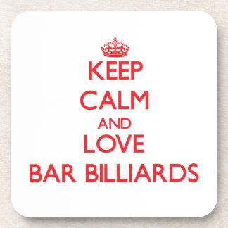 Keep calm and love Bar Billiards Drink Coasters
