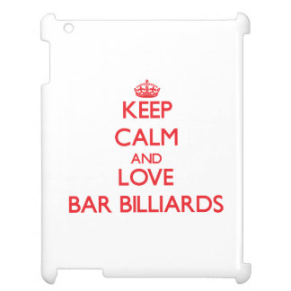Keep calm and love Bar Billiards iPad Cover