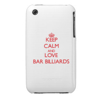 Keep calm and love Bar Billiards iPhone 3 Case