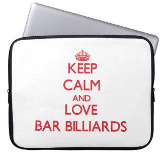 Keep calm and love Bar Billiards Laptop Sleeves