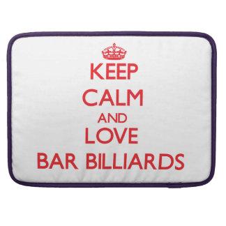 Keep calm and love Bar Billiards MacBook Pro Sleeve