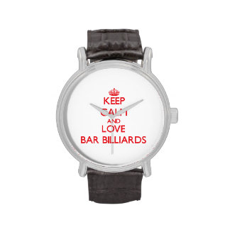 Keep calm and love Bar Billiards Wristwatches