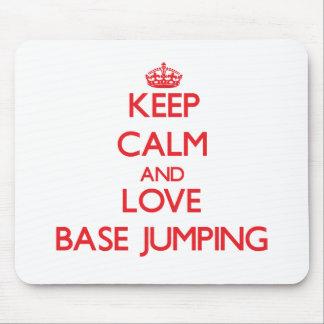 Keep calm and love Base Jumping Mousepad