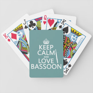 Keep Calm and Love Bassoon (any background color) Bicycle Playing Cards