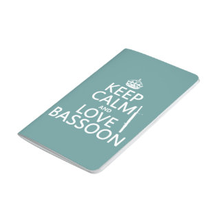 Keep Calm and Love Bassoon (any background color) Journal