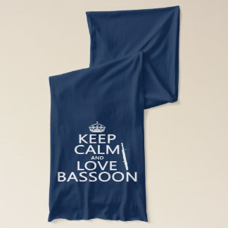 Keep Calm and Love Bassoon (any background color) Scarf
