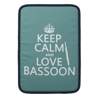 Keep Calm and Love Bassoon (any background color) Sleeve For MacBook Air