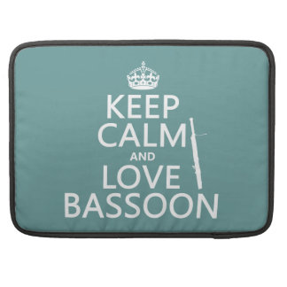 Keep Calm and Love Bassoon (any background color) Sleeve For MacBook Pro