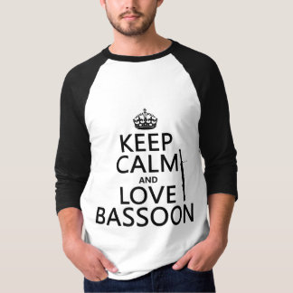 Keep Calm and Love Bassoon (any background color) T-Shirt
