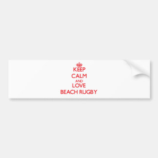 Keep calm and love Beach Rugby Bumper Stickers