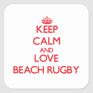 Keep calm and love Beach Rugby Square Sticker