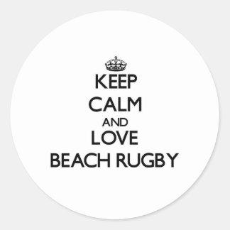 Keep calm and love Beach Rugby Round Sticker