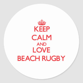 Keep calm and love Beach Rugby Stickers