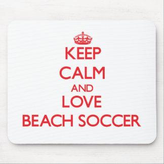 Keep calm and love Beach Soccer Mousepads
