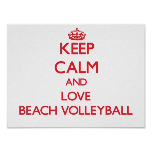 Keep calm and love Beach Volleyball Poster