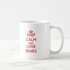 Keep calm and love Bears Coffee Mug
