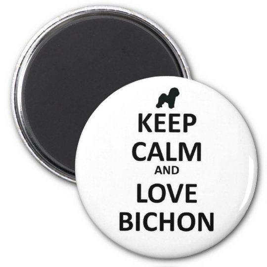 Keep calm and love Bichon 6 Cm Round Magnet