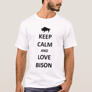 Keep calm and love Bison T-Shirt