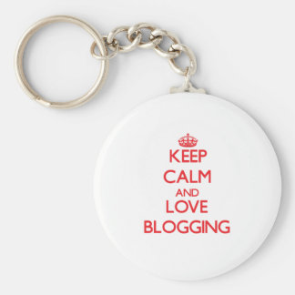 Keep calm and love Blogging Key Chains