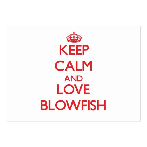 Keep calm and love Blowfish Business Card Template