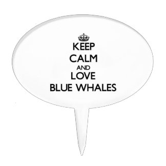 Keep calm and Love Blue Whales Cake Picks