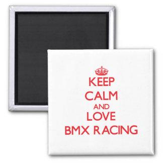Keep calm and love Bmx Racing Magnet