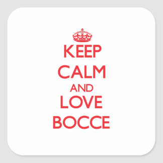 Keep calm and love Bocce Square Stickers