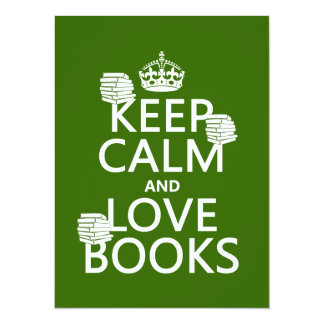 Keep Calm and Love Books (in any color) Card