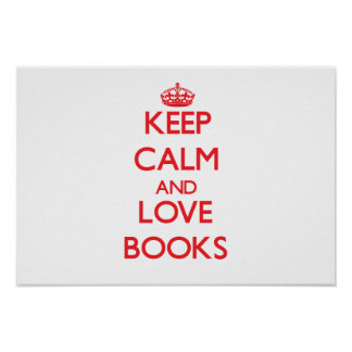 Keep calm and love Books Posters