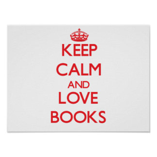 Keep calm and love Books Print