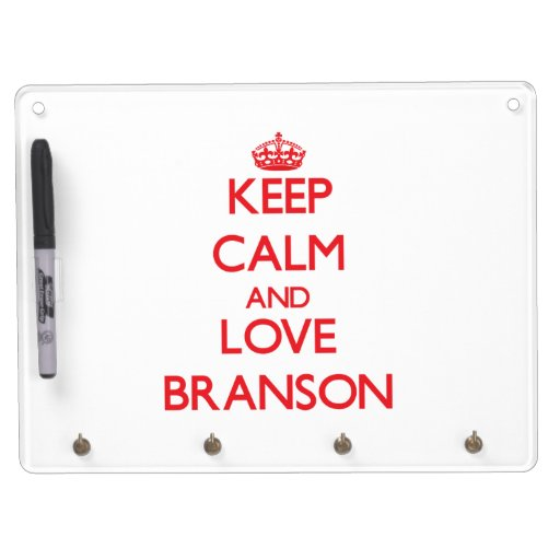 Keep Calm and Love Branson Dry Erase Boards